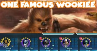 One Famous Wookiee  3 Gear 9's 7 star Unlock  star wars galaxy of heroes swgoh
