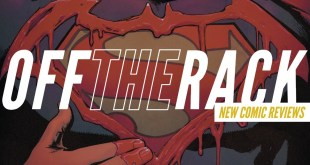 The Superman Who Laughs vs Batman & This Week's Comics! | Off the Rack New Comics Reviews
