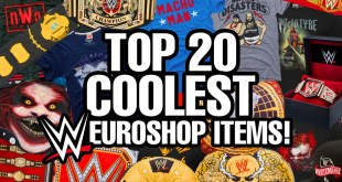 Top 20 COOLEST Items On WWE Euroshop RIGHT NOW!!!!