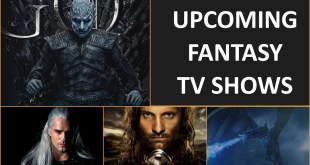 10 Upcoming Fantasy TV Shows that could be the next Game of Thrones