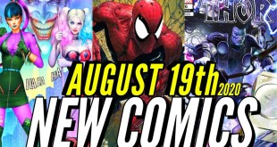 NEW COMIC BOOKS RELEASING AUGUST 19th 2020 MARVEL COMICS & DC COMICS PREVIEWS COMING OUT THIS WEEK