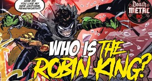 The ROBIN KING | DC Comic's Newest Villain!