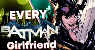 ALL of Batman's Girlfriends!