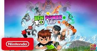 Ben 10 Power Trip - Launch Trailer - Nintendo Switch