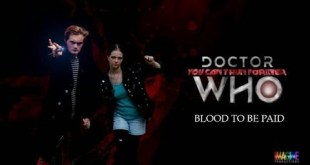 Doctor Who Fan Film - YCRF -  Blood To Be Paid - Part One