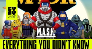 M.A.S.K.: Everything You Didn't Know | SYFY WIRE