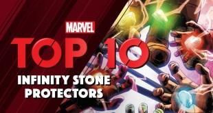 Marvel's Top 10 Infinity Stone Protectors!