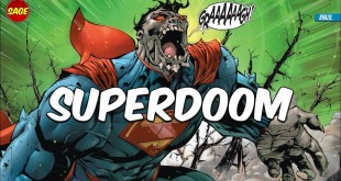 Who is DC Comics' SuperDoom? Earth was nearly DOOMED!