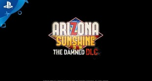 Arizona Sunshine - The Damned DLC - E3 2019 Gameplay trailer | PS VR
