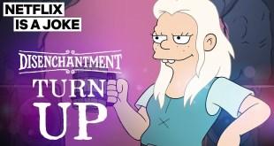 Disenchantment: Turn Up (Music Video) | Netflix Is A Joke