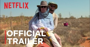 Jack Whitehall: Travels with My Father Season 4 | Official Trailer | Netflix