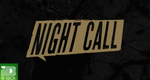 Night Call Reveal Trailer - Launching June 24th!