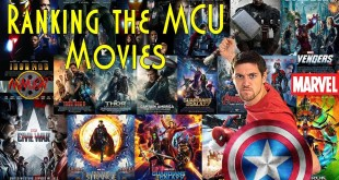 Ranking The Marvel Cinematic Universe Movies (Spoilers for Thor Ragnarok)