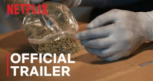 The Business of Drugs | Official Trailer | Netflix