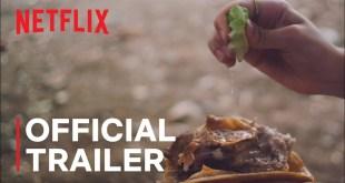 The Taco Chronicles Season 2 | Official Trailer | Netflix