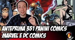 ANTEPRIMA 351 PANINI MARVEL E DC COMICS