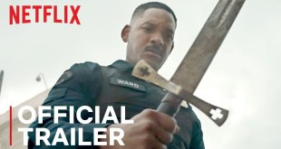 Bright | Official Trailer | Netflix