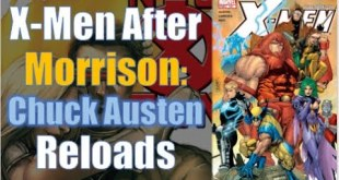 Chuck Austen's X-Men Reload After Grant Morrison | Krakin' Krakoa