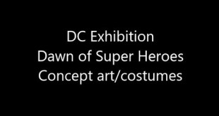 DC Exhibition - Concept art & Costumes slideshow