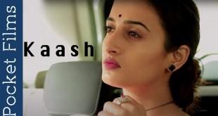 Kaash - Hindi Short Film on Husband And Wife Relationship Story