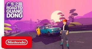 Road to Guangdong - Launch Trailer - Nintendo Switch