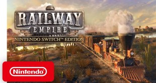 Railway Empire Nintendo Switch Edition - Launch Trailer - Nintendo Switch