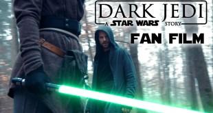 DARK JEDI - A Star Wars Fan Film (4K)