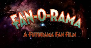 FAN-O-RAMA - A Futurama Fan Film TRAILER