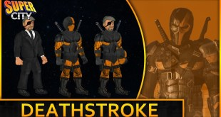 How to Create Deathstroke (DCEU) in Super City