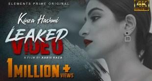 Leaked Video | Kinza Hashmi | Official 4K Short Film