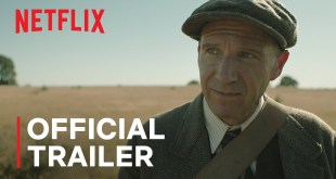 THE DIG starring Carey Mulligan and Ralph Fiennes | Official Trailer | Netflix