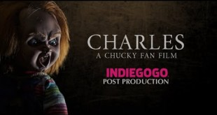 Charles- A Chucky Fan Film indiegogo POST PRODUCTION
