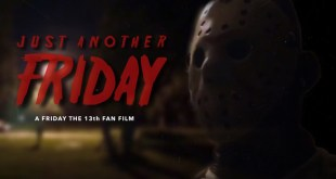 Friday The 13th: Just Another Friday - A Friday The 13th Fan Film