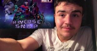Marvel's What If - Reverse Snap Part 1 Alternate Endgame Short Film Reaction