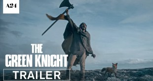 The Green Knight Movie Official Trailer HD A24 w Dev Patel