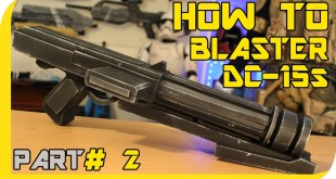 HOW TO: STAR WARS Clone Dc-15s Blaster Cosplay Prop - Part 2