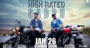 | High Rated Gabru | Guru Randhawa Fans | Hitesh Kumar Films | Coming Soon | Jan 26 2019 |