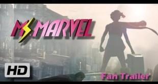 MsMarvel (2019) Fan Trailer - Marvel