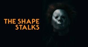 THE SHAPE STALKS | A Halloween Fan Film