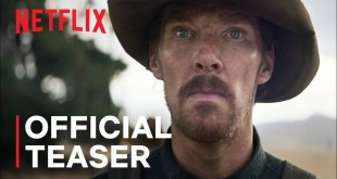 The Power of the Dog Netflix Official Teaser Trailer w/ Benedict Cumberbatch