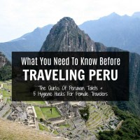 Five Must-Have Hygiene Essentials For Women Traveling In Peru