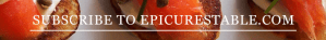 Subscribe to EpicuresTable.com