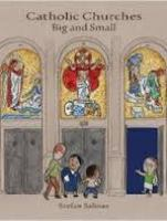 Book Review: Catholic Churches Big and Small by Stefan Salinas