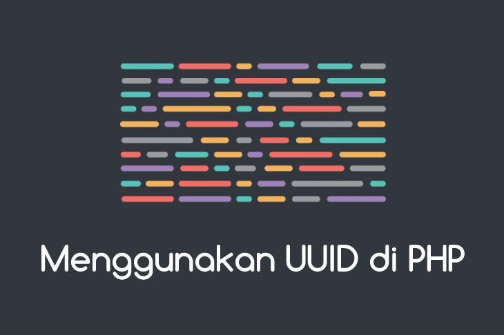 Menggunakan UUID di PHP