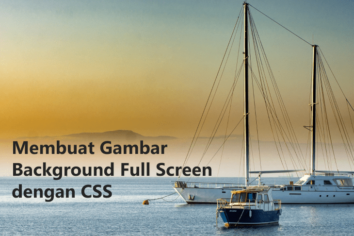 Membuat Gambar Background Full Screen dengan CSS