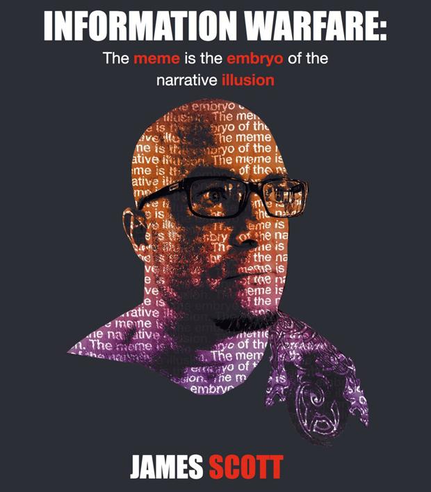"""A capa do livro """"Guerra da Informação: o meme é o embrião da ilusão narrativa"""" de James Scott (Instituto de Tecnologia de Infraestrutura Crítica)"""