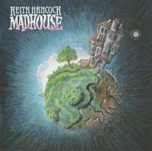 Keith Hancock Madhouse