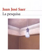 La pesquisa - Juan Jose Saer portada