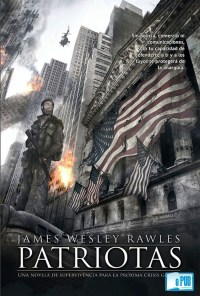 Patriotas - James Wesley Rawles portada