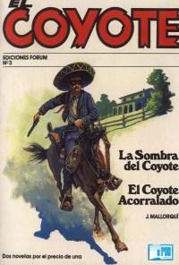 La sombra del CoyoteEl Coyote acorralado - Jose Mallorqui portada